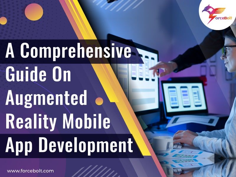 A Comprehensive Guide On Augmented Reality Mobile App Development