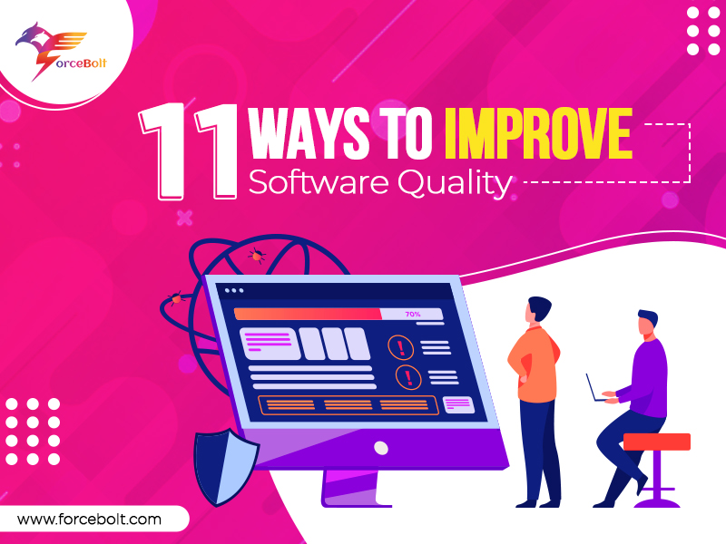 11 Ways To Improve Software Quality