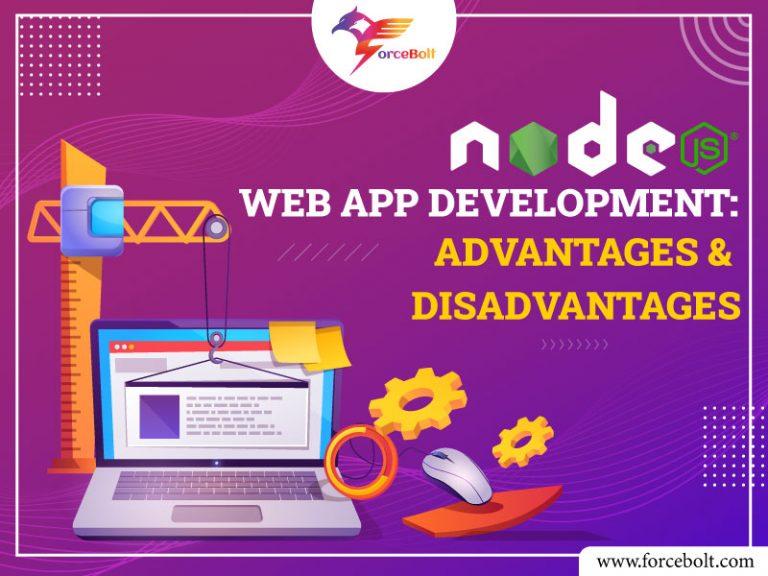 Node.js Web App Development: Advantages & Disadvantages