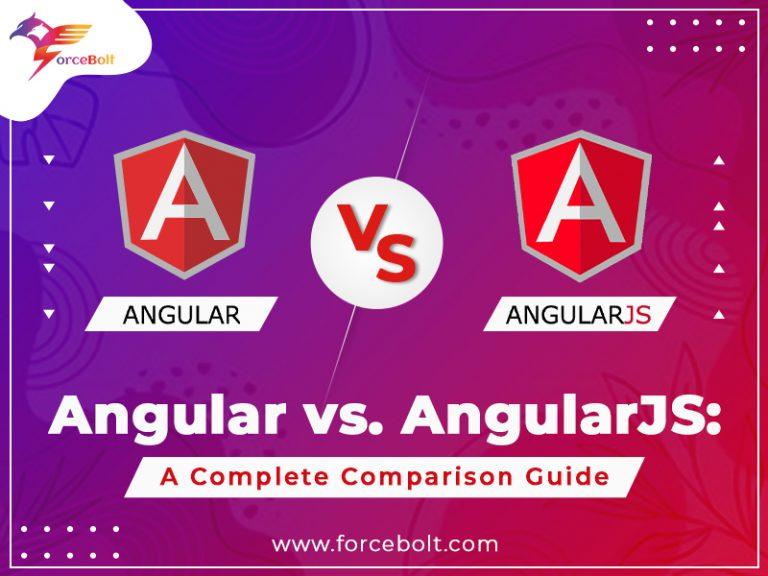 Angular vs. AngularJS: A Complete Comparison Guide