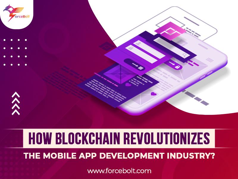 How Blockchain Revolutionizes The Mobile App Development Industry?